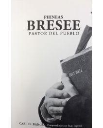 Phineas Bressee Pastor del Pueblo