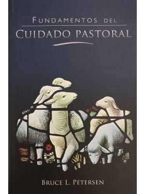 Fundamentos del cuidado pastoral