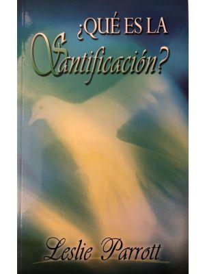 ¿Qué es la Santificación?